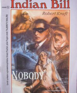 Nobody - Indian Bill